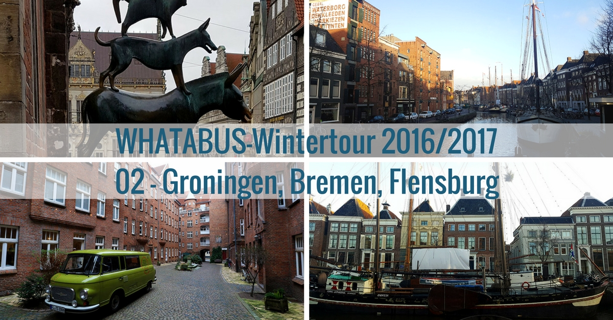 whatabus wintertour 2016 2017 02 groningen bremen flensburg whatabus. Black Bedroom Furniture Sets. Home Design Ideas
