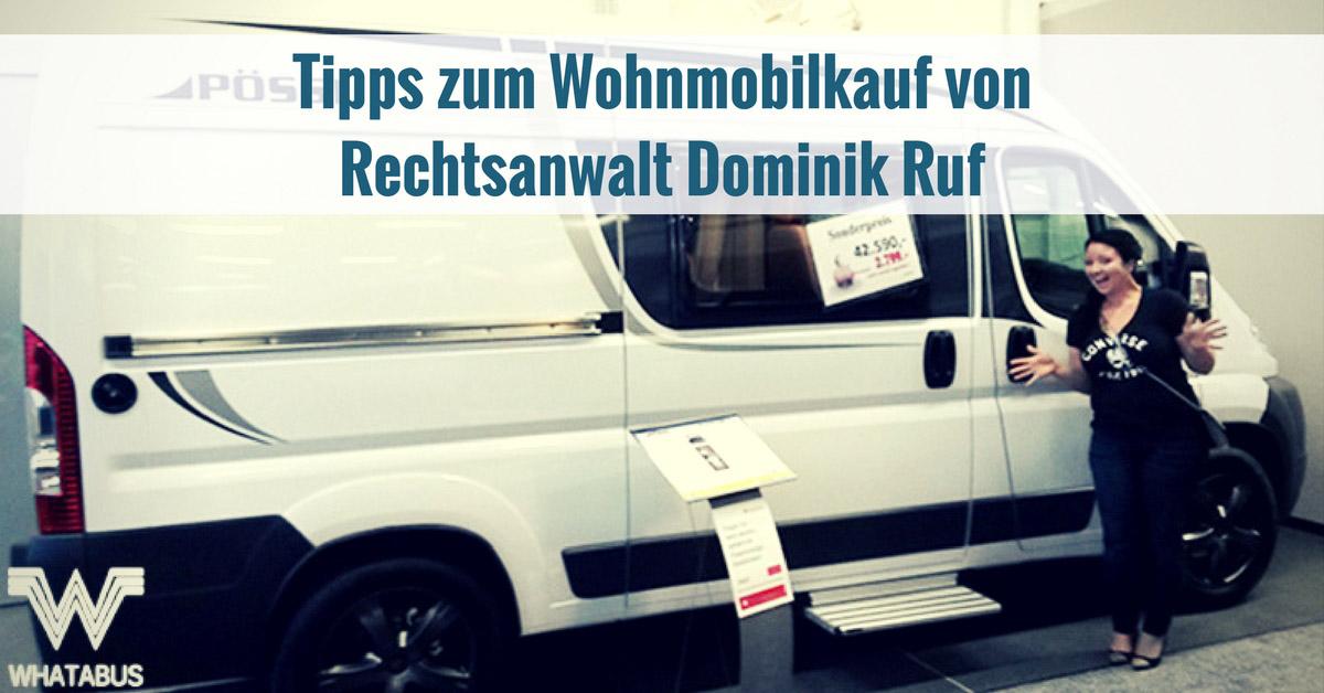 Tipps Zum Wohnmobilkauf Whatabus