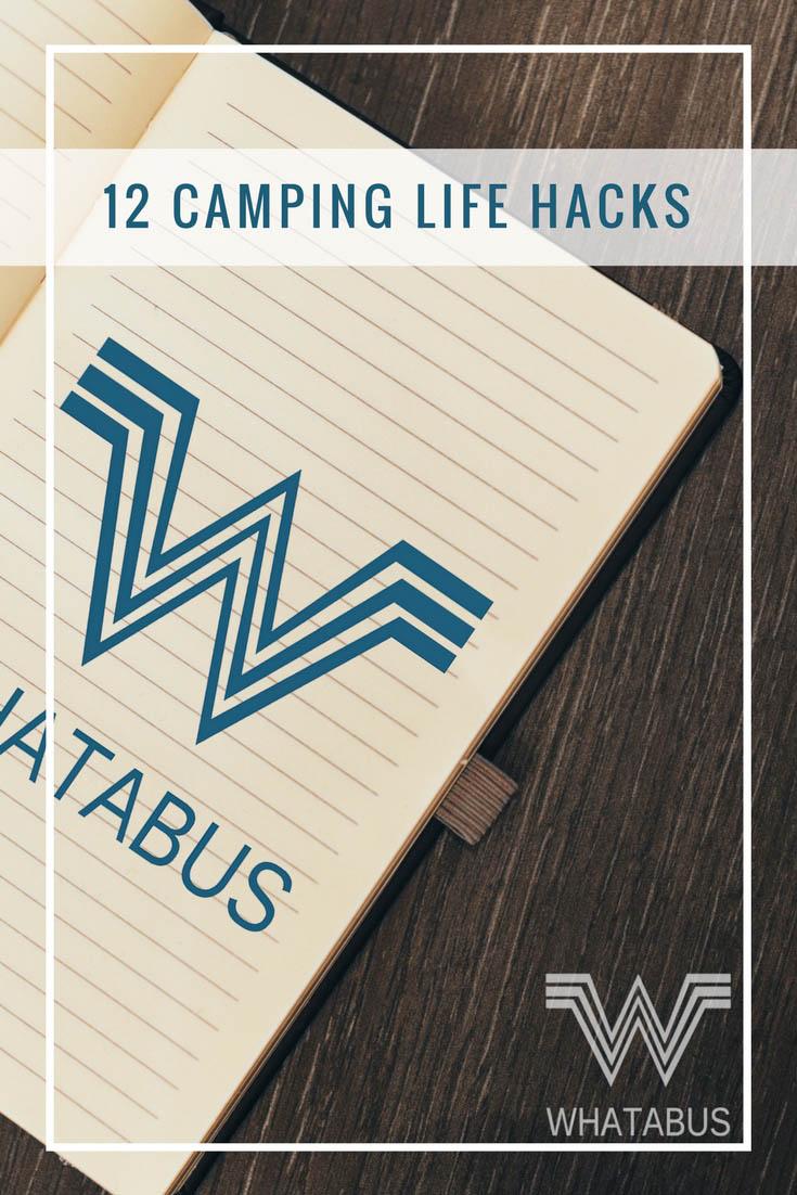12 Camping Life Hacks