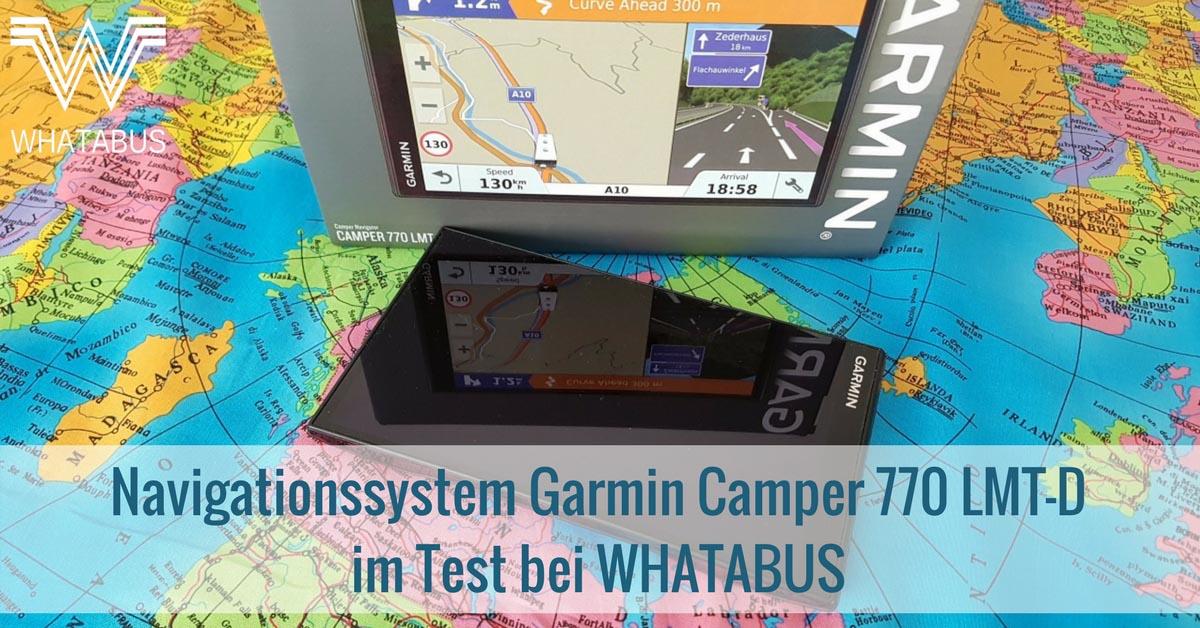 navigationssystem garmin camper 770 lmt d im test bei. Black Bedroom Furniture Sets. Home Design Ideas