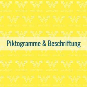 Piktogramme und Beschriftung