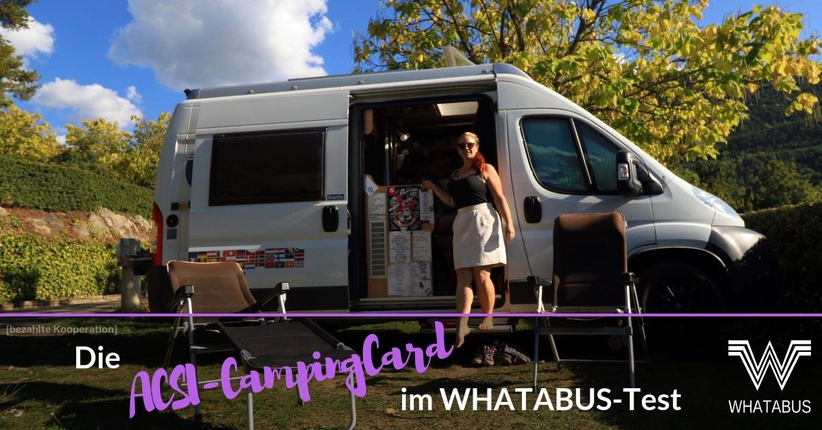 Acsi Karte.Die Acsi Campingcard Im Whatabus Test Bezahlte Kooperation